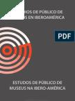 Estudios de Público de Museos en Iberoamerica