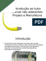 Introdução Ao Tubo Flexível Não Aderentes