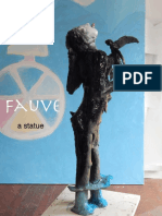 FAUVE, a statue