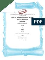 Explique La Politica Medio Ambiental Del Ministerio Del Ambiente y Su Relación Con Los Demas Organismos Sectoriales