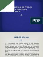 TRANSFERENCIA DE TÍTULOS VALORES Y DERECHOS ARANCELARIOS.pptx