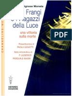 A.Moneta - Frangi e i ragazzi della luce [Medianità-Saggio].pdf