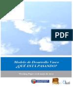 Modelo de Desarrollo Vasco. QUE ESTA PASANDO