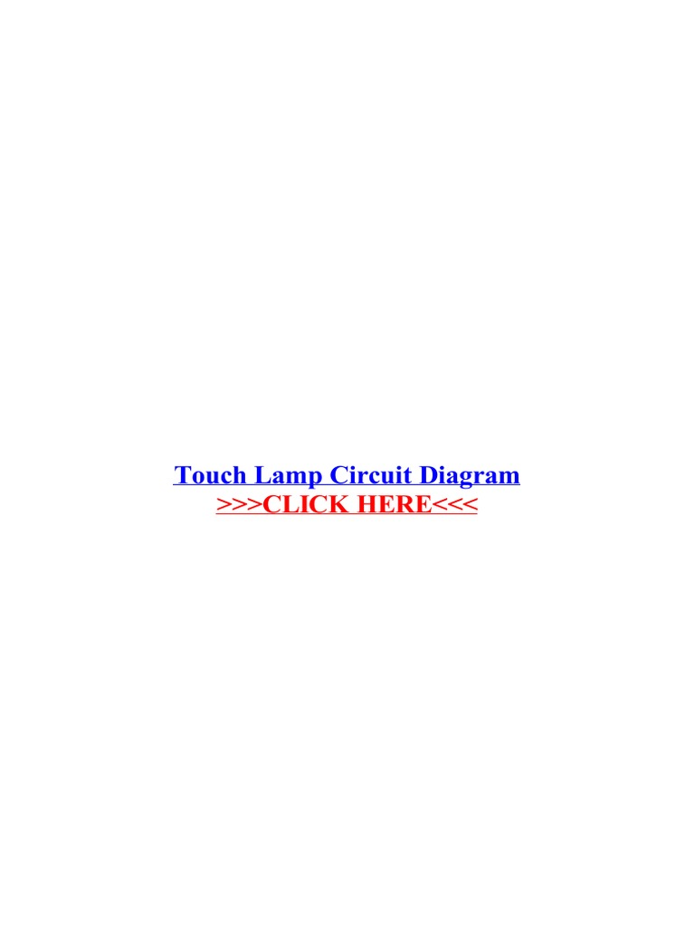 Touch Lamp Circuit Diagram | Electronic Circuits | Light Emitting Diode