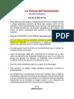 00. Reglamento - Biblioteca Virtual del Seminarista LEER ANTES DE DESCARGAR Y USAR LOS ARCHIVOS.pdf
