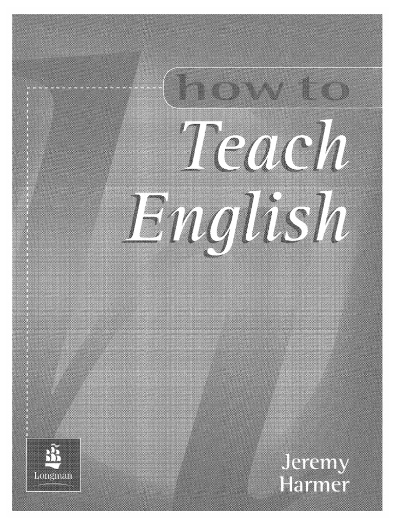 How To Teach English Jeremy Harmer 2007 Download