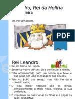 Leandro, Rei da Helíria