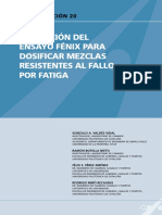 Aplicación Del Ensayo Fenix Para Dosificar Mezclas Resistentes Al Fallo Por Fatiga
