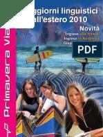 PrimaveraViaggi Soggiorni linguistici 2010