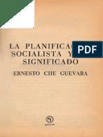 Che Guevara, Guevara - Planificacion socialista y su significado.pdf