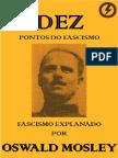 Dez Pontos Do Fascismo, Por Oswald Mosley (1)