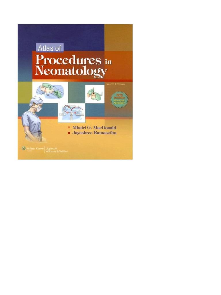 Atlas of procedures in neonatologypdf