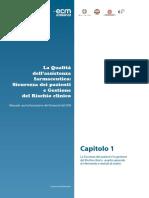 La Qualità Dell'Assistenza Farmaceutica - Sicurezza Dei Pazienti e Gestione Del Rischio Clinico