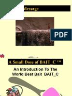 What Is  Best Bait against  Cockroaches ...It is BAIT_C