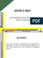 astmd5821determinacindecarasfracturadas-090602061350-phpapp01