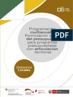 GUIA de  PROGRAMACIÓN MULTIANUAL Y FORMULACIÓN ANUAL DEL PRESUPUESTO PARA  PROGRAMAS PRESUPUESTALES CON ARTICULACIÓN TERRITORIAL PARA MUNICIPALIDADES