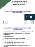 1.3 Caracteristicas de La UNC Como Organizacion. Resumen