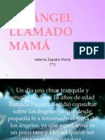 UN ÁNGEL LLAMADO MAMÁ.pptx
