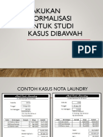 Contoh kasus Normalisasi Nota Laundry