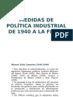 Política Industrial Mexicana de 1940 a la actualidad