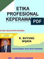 Pembelakan Komunikasi Dan Etika Profesional Keperawatan 2016