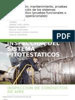 Inspeccion,Mantenimiento,Pruebas y Calibracion de Los Sitemas Pitotestatico(Pruebas Funcionales o Pruebas Operacionales)
