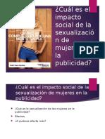 ¿Cuál es el impacto social de la sexualización de mujeres en la publicidad?
