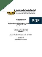 Case Review - Mukhtar Bin Abdul Rahman v Pendakwa Raya