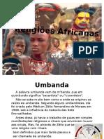 Religioes-africanasRituais Umbandistas.pptx