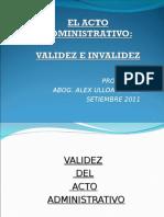 El Acto Administrativo - Validez y Nulidad