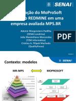 Implantação Do MoProSoft Utilizando REDMINE Em Uma Empresa Avaliada MPS.br