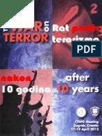 The War Oon Terror After Ten Years - Zagreb, Croatia