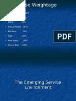 Emerging Service Environment
