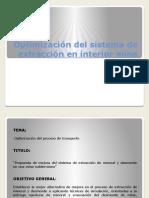 Optimización Del Sistema de Extracción en Interior Mina