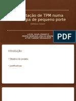 Implantação de TPM numa metalurgia de pequeno porte.pptx