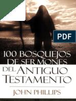 100 Bosquejos de Sermones Del Antiguo Testamento_ 100ent Sermon Outlines (Spanish Edition) - John Phillips