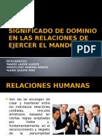 Significado de Dominio en Las Relaciones de Ejercer. Grupo Iipptx