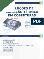 Soluções de Isolação Térmica de Coberturas - PAULO THIAGO JESSÉ LUCIANO - 29-04-16