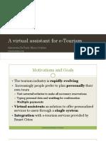 A Virtual Assistant for E-Tourism