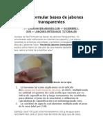 Cómo Formular Bases de Jabones Transparentes