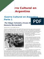 Guerra Cultural en Argentina - Edgar Schmid y Vcom. Horacio Ricciardelli