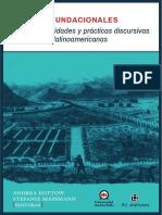 Tiempos Fundacionales. Nación, Identidades y Prácticas Discursivas en Las Letras Latinoamericanas, - Andrea Kottow, Stefanie Massmann (Eds.)