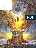Become Healthy or Extinct by Darryl Dsouza