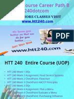 HTT 240 Course Career Path Begins Htt240dotcom