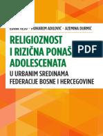 RELIGIOZNOST I RAZLIČITA PONAŠANJA ADOLESCENATA U URBANIM SREDINAMA FBiH - grupa autora