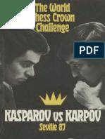 The World Chess Crown Challenge - Kasparov vs Karpov Seville 87