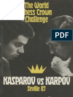 The World Chess Crown Challenge - Kasparov vs Karpov Seville 87