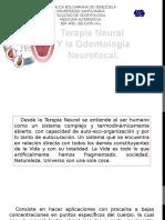 La Terapia Neural y La Odontología Neurofocal Medicina Alternativa