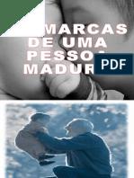 MARCAS DE UMA PESSOA MADURA