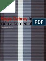 Debray Regis - Introduccion a La Mediologia